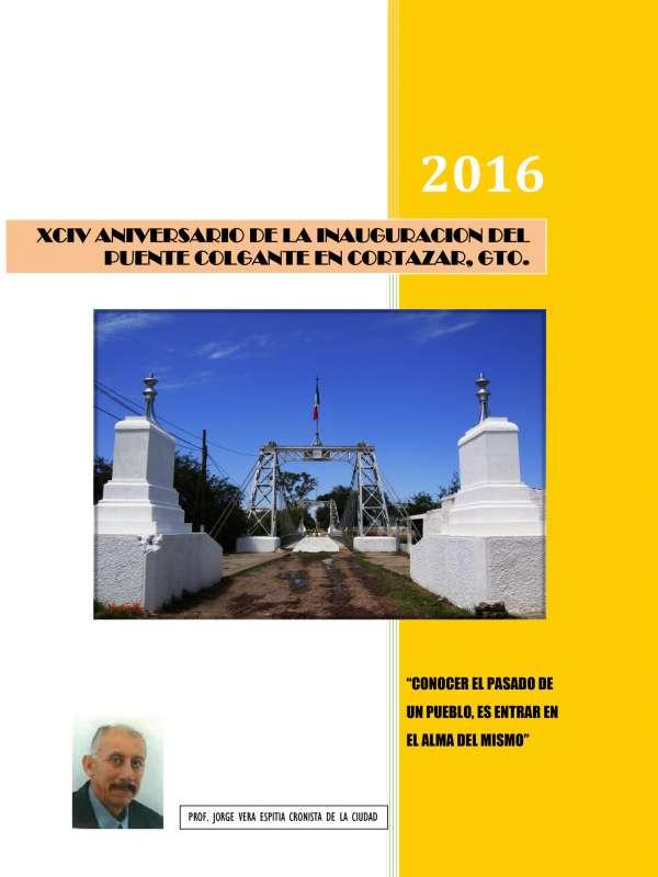 XCIV ANIVERSARIO DE LA INAUGURACION DEL PUENTE COLGANTE EN CORTAZAR, GTO.